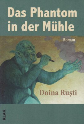 The Ghost in the Mill (Fantoma din moară) - Doina Ruști