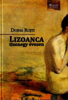 Lizoanca at the age of eleven (Lizoanca la 11 ani) - Doina Ruști
